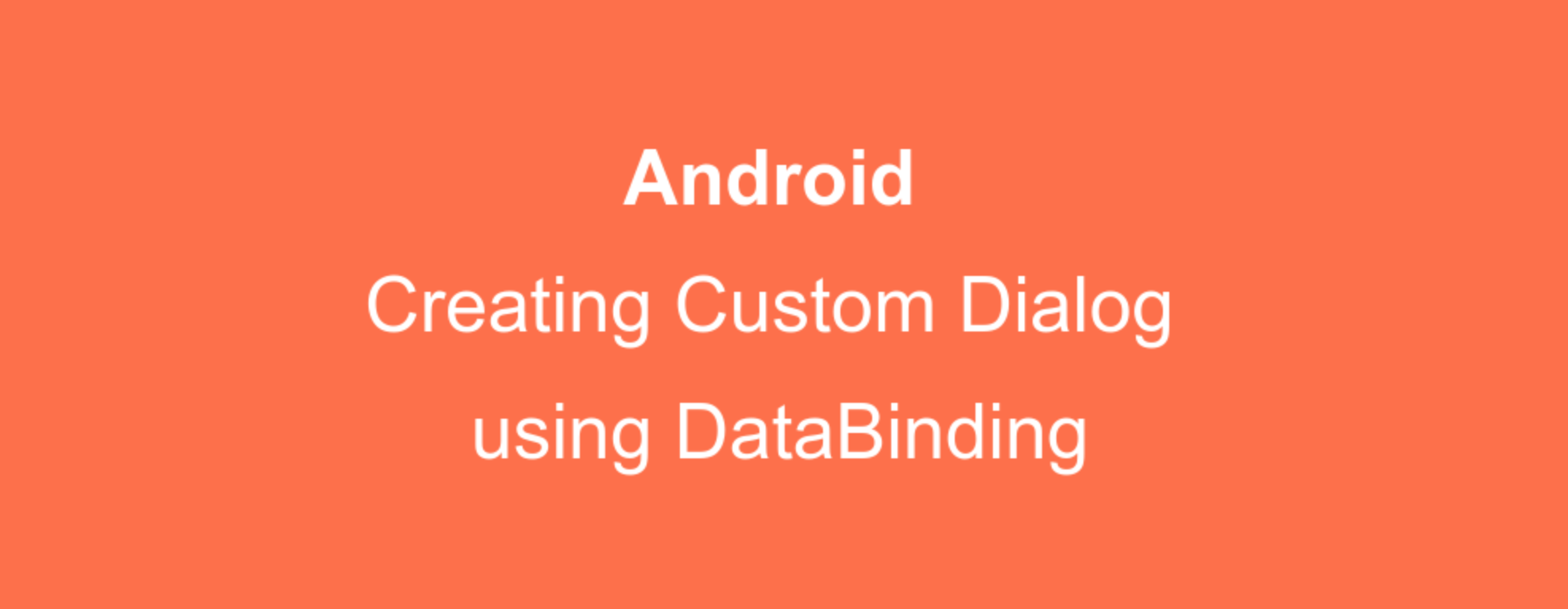 Android 10 源码分析:Dialog加载绘制流程以及在Kotlin、DataBinding中的使用